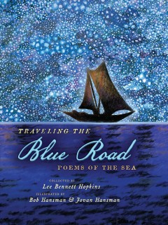Traveling the blue road : poems of the sea