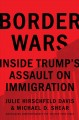 Border wars : inside Trump