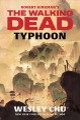 Robert Kirkman's The walking dead : typhoon : a novel