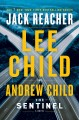 THE SENTINEL : A Jack Reacher Novel
