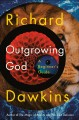 Outgrowing God : a beginner