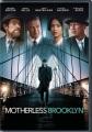 Motherless Brooklyn (DVD).