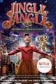 Jingle jangle : the invention of Jeronicus Jangle : the novelization