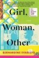 Girl, woman, other : a novel