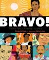Bravo! : poems about amazing Hispanics