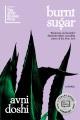 Burnt sugar / A Novel