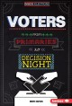 Voters : from primaries to decision night