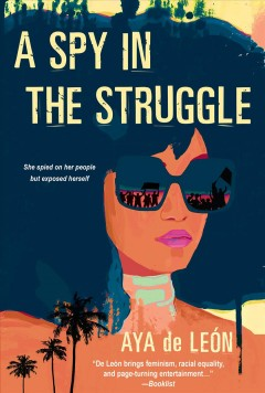 A spy in the struggle / A Riveting Must-Read Novel of Suspense