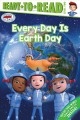 Every day is Earth Day