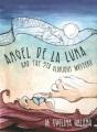 Angel de la Luna and the 5th Glorious Mystery : a novel