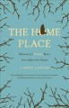 The home place : memoirs of a colored man's love affair with nature