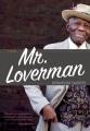 Mr. Loverman : a novel