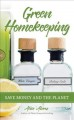 Green homekeeping : save money and the planet