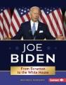 Joe Biden : from Scranton to the White House