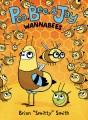 Pea, Bee, & Jay. 2, Wannabees