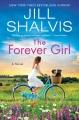 The forever girl : a novel