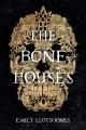 The bone houses [eBook]