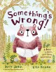 Something's wrong! : a tale of a bear, a hare, and some underwear