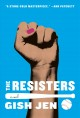 The resisters : a novel