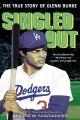 Singled out : the true story of Glenn Burke