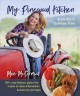 My pinewood kitchen, a southern culinary cure : 130+ crazy delicious, gluten-free recipes to reduce inflammation & make your gut happy