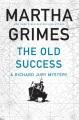 The old success : a Richard Jury mystery