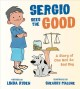 Sergio sees the good [electronic resource] : The story of a not so bad day.