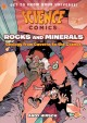 Rocks and minerals : geology from caverns to the cosmos