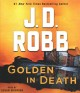 Golden in death [Book on CD]