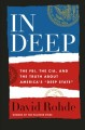 """In Deep : the FBI, the CIA, and the truth about America's """"deep state"""""""