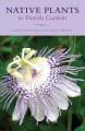 Native plants for Florida gardens [eBook]