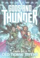 Gods and thunder : a graphic novel of old Norse myths