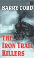 The iron trail killers