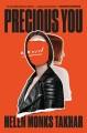 Precious you : a novel