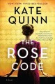 The rose code : a novel