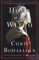 Hour of the Witch : a novel