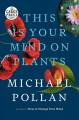 This is your mind on plants [large print]