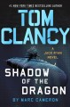 Tom Clancy : shadow of the dragon [large print]