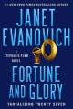 Fortune and glory : a Stephanie Plum novel