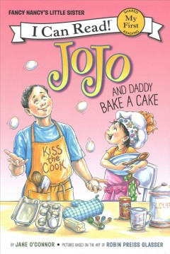 JoJo and Daddy Bake a Cake by Jane O'Connor