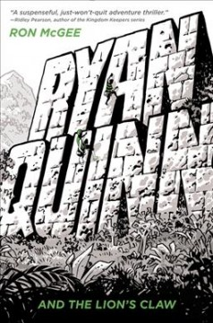 Ryan Quinn and the Lion's Claw by Rom McGee