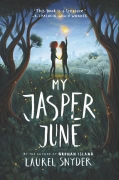My Jasper June by Laurel Snyder