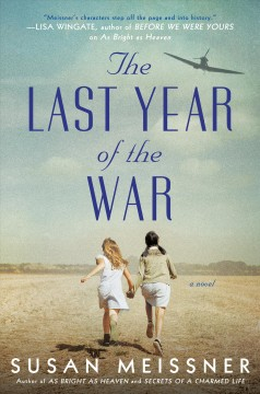 The Last Year of the War by Susan Meissner