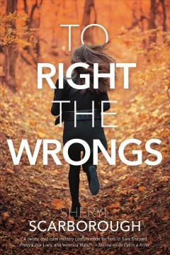 To Right the Wrongs by Sheryl Scarborough