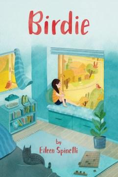 Birdie by Eileen Spinelli