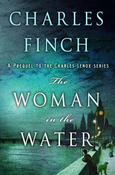 The Woman in the Water by Charles Finch