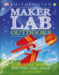 Maker Lab Outdoors by Jack Challoner