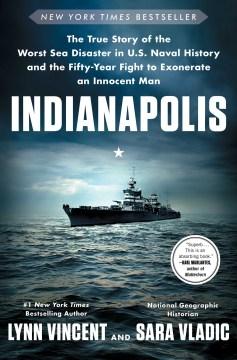 Indianapolis by Lynn Vincent & Sara Vladic