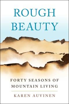 Rough Beauty by Karen Auvinen