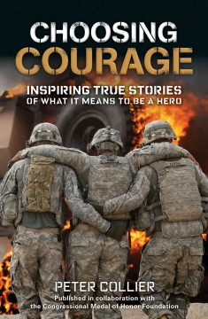 Choosing Courage by Peter Collier